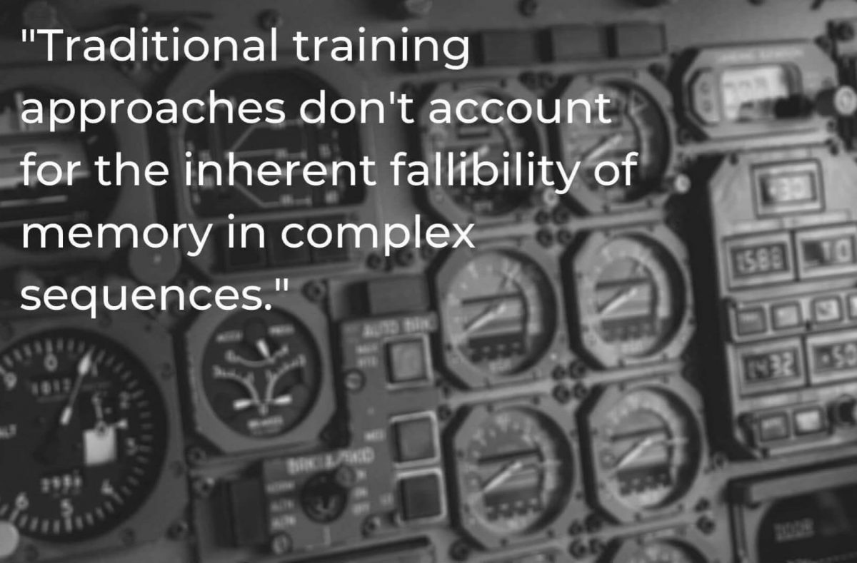 Quote on image of airplane console: Traditional training approaches don't account for the inherent fallibility of memory in complex sequences.